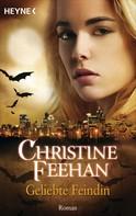 Christine Feehan: Geliebte Feindin ★★★★★