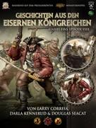 Larry Correia: Geschichten aus den Eisernen Königreichen, Staffel 1 Episode 4 ★★★