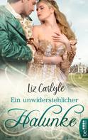 Liz Carlyle: Ein unwiderstehlicher Halunke ★★★★