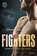 Sidney Halston: Hot Fighters - Gegen alles, was uns trennt ★★★★