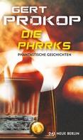 Gert Prokop: Die Phrrks ★★★★