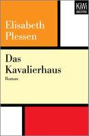 Elisabeth Plessen: Das Kavalierhaus ★★★★