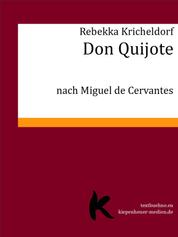 Don Quijote - nach Miguel de Cervantes