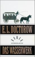 E.L. Doctorow: Das Wasserwerk ★★★