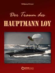 Der Traum des Hauptmann Loy - Roman