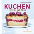 Christelle Huet-Gomez: Kuchen fast ohne Teig ★★★