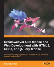 Dreamweaver CS6 Mobile and Web Development with HTML5, CSS3, and jQuery Mobile