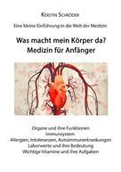 Kerstin Schröder: Medizin für Anfänger ★★★