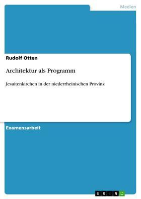Architektur als Programm