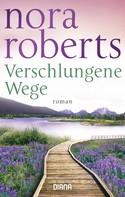 Nora Roberts: Verschlungene Wege ★★★★★