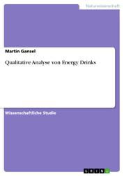 Qualitative Analyse von Energy Drinks