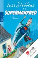 Lars Steffens: Supermanfred ★★★★