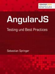 AngularJS - Testing und Best Practices