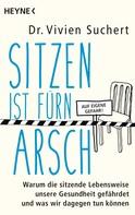 Vivien Suchert: Sitzen ist fürn Arsch ★★★★