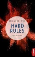 Lisa Renee Jones: Hard Rules - Dein Begehren ★★★★