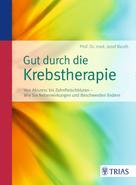 Josef Beuth: Gut durch die Krebstherapie