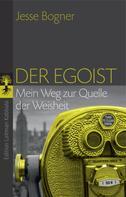 Jesse Bogner: Der Egoist ★★★★