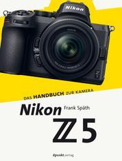 Nikon Z 5 - Das Handbuch zur Kamera