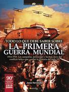 Jesús Hernández Martínez: Todo lo que debe saber sobre la 1ª Guerra Mundial