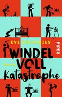 Eve Hietamies: Windelvollkatastrophe ★★★★