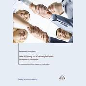 (Ver-)Führung zur Chancengleichheit - Ein Wegweiser für Führungskräfte