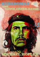 Michael Höfler: Kubaroman ★★★★