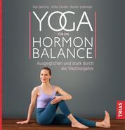 Yoga für die Hormon-Balance - Ausgeglichen und stark durch die Wechseljahre
