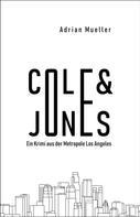 Adrian Müller: Cole & Jones