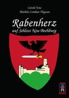 Carole Enz: Rabenherz auf Schloss Neu-Bechburg