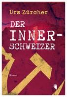 Roland Zürcher: Der Innerschweizer