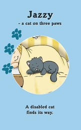 JAZZY - a cat on three paws - A disabled cat finds its way