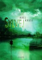 Axel Kruse: Sylvej ★★★★