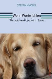 Wenn Worte fehlen - Therapiehund Quedo im Hospiz