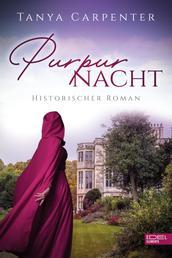 Purpurnacht - Historischer Roman