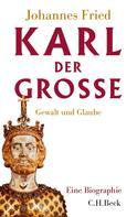 Johannes Fried: Karl der Große ★★★★