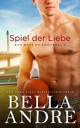 Spiel der Liebe (Bad Boys of Football 3)