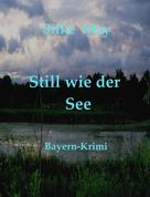 Silke May: Still wie der See ★★★