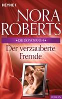 Nora Roberts: Die Donovans 4. Der verzauberte Fremde ★★★★★