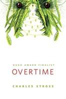 Charles Stross: Overtime