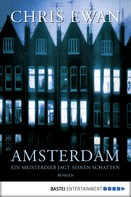 Chris Ewan: Amsterdam ★★★★
