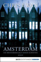 Amsterdam - Ein Meisterdieb jagt seinen Schatten. Krimi