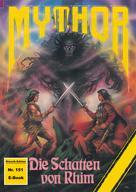 Paul Wolf: Mythor 151: Die Schatten von Rhim