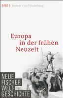 Robert Friedeburg: Neue Fischer Weltgeschichte. Band 5