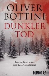 Dunkler Tod - Louise Bonì und der Fall Calambert (E-Book Only)