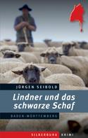 Jürgen Seibold: Lindner und das schwarze Schaf ★★★★★