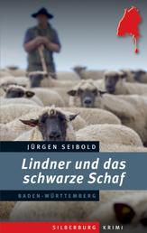 Lindner und das schwarze Schaf - Ein Baden-Württemberg-Krimi