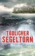 Herbert Denninghoff: Tödlicher Segeltörn ★★★