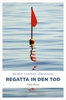 Bengt Thomas Jörnsson: Regatta in den Tod ★★★★★