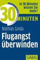 Mathias Gnida: 30 Minuten Flugangst überwinden ★★★