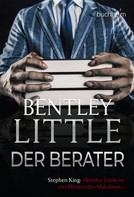 Bentley Little: Der Berater ★★★